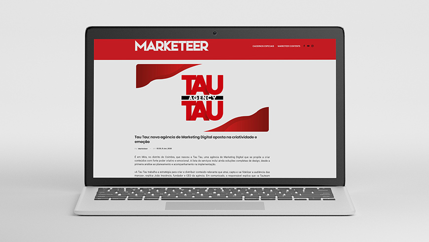 A Tau Tau foi notícia na Marketeer